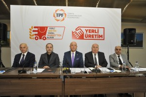 """TPF """"Yerli Üretim, Yerel Marketten Alınır"""" kampanyasını başlattı"""